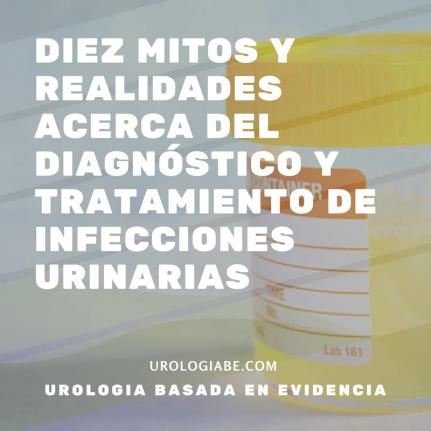 677001Diez mitos y realidades acerca del diagnóstico y tratamiento de infecciones urinarias