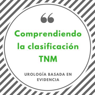 Comprendiendo la clasificación TNM