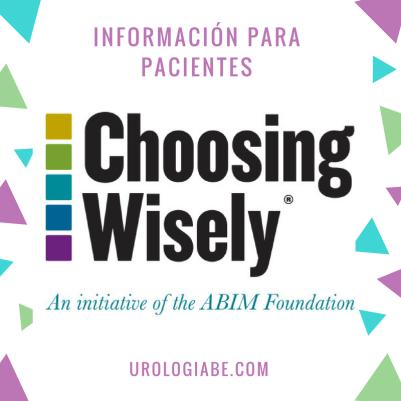 Choosing wisely - Información para Pacientes