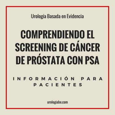 Comprendiendo el Screening de cáncer de próstata